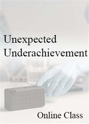 Unexpected Underachievement - On-demand