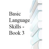 Basic Language Skills - Book 3 - In House