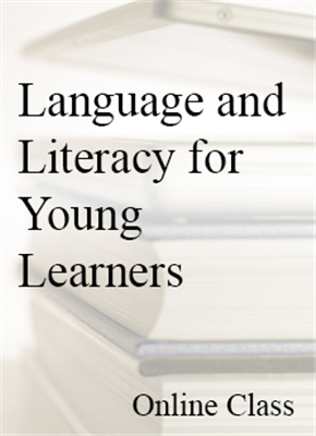 Language & Literacy for Young Learners - On-demand