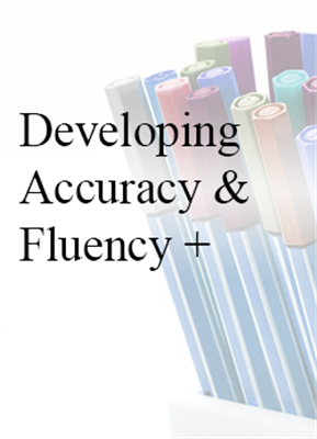 Developing Accuracy and Fluency +PLUS - In House