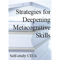 Strategies for Deepening Metacognitive Skills Self-study