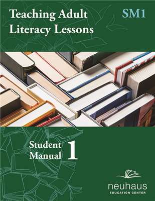 Teaching Adult Literacy Lessons Student Manual 1