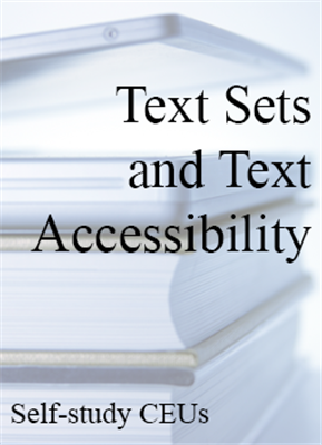 Text Sets and Text Accessibility Self-study