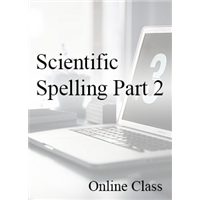 Scientific Spelling Part 2 - On-demand