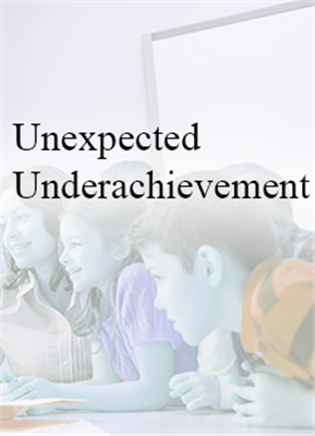 Unexpected Underachievement - In House