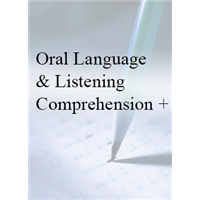 Oral Language & Listening Comprehension  + PLUS - In House